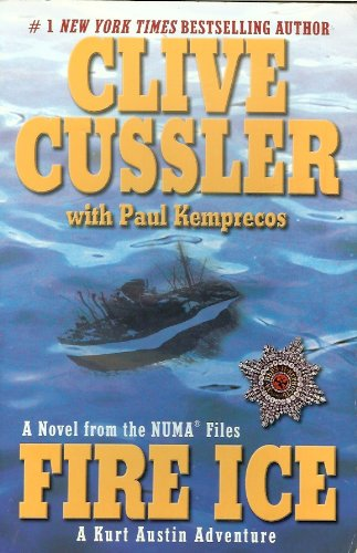 Fire Ice by Clive Cussler with Paul Kemprecos