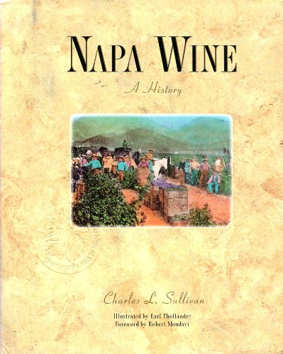 Napa Wine: A History from Mission Days to Present for sale  Delivered anywhere in USA