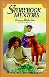 Storybook Mentors, Brenda Waggoner, 0781435021