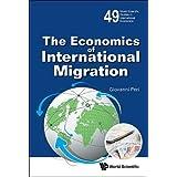Economics Of International Migration, The (World Scientific Studies in International Economics)