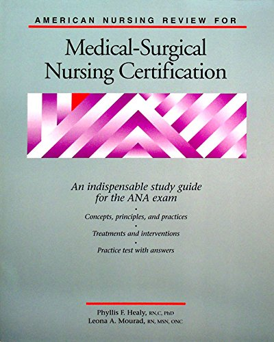 American Nursing Review for Medical-Surgical Nursing Certification ...