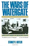 img - for The Wars of Watergate: The Last Crisis of Richard Nixon Reprint edition by Kutler, Stanley I. (1992) Paperback book / textbook / text book