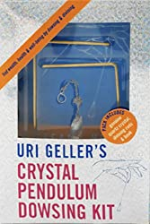 Uri Geller's Crystal Pendulum Dowsing Kit: Find Wealth, Health and Well-Being by Dowsing and Divining