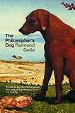 The Philosopher's Dog, Raimond Gaita, 0415309077