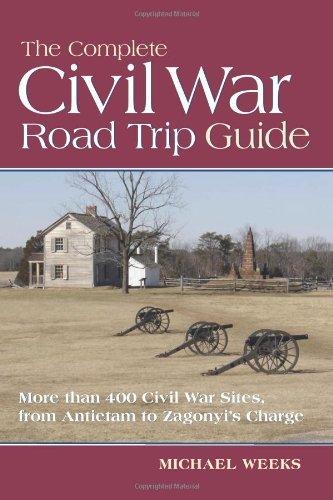 By Michael Weeks - Complete Civil War Road Trip Guide, The (Original) (2/22/09) pdf