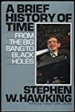 A Brief History of Time : From the Big Bang to Black Holes, Hawking, Stephen W., 0816147736
