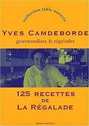 125 recettes de la Régalade