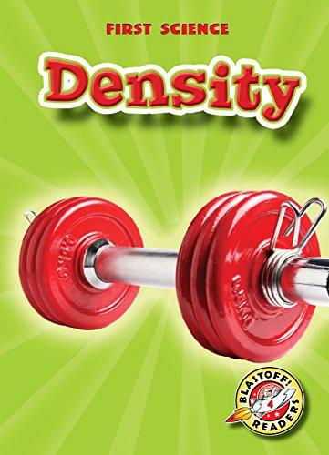 Density (Blastoff! Readers: First Science) (First Science: Blastoff Readers, Level 4)