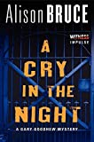 A Cry in the Night: A Gary Goodhew Mystery by Alison Bruce (2014-11-18)