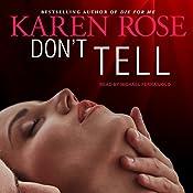 Don't Tell: Romantic Suspense, Book 1 | Karen Rose