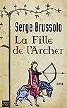 La fille de l'archer par Brussolo