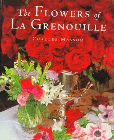 The Flowers of La Grenouille