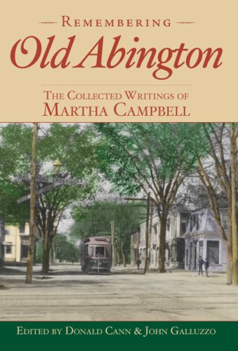 Remembering Old Abington: The Collected Writings of Martha Campbell (American Chronicles)