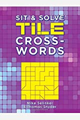 Sit & Solve® Tile Crosswords (Sit & Solve® Series) Paperback