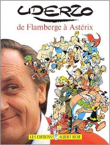 En ligne téléchargement gratuit De Flamberge à Astérix epub, pdf