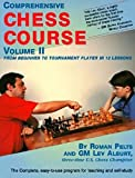Comprehensive Chess Course, Vol. 2: From Beginner To Tournament Player In 12 Lessons-Roman Pelts Lev Alburt