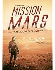 Mission Mars : Le docu dont tu es le héros