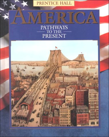 America Pathways to the Present