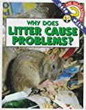 Why Does Litter Cause Problems?, Isaac Asimov, 0836807995