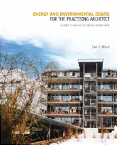 Energy and Environmental Issues for the Practising Architect
