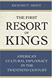 The First Resort of Kings, Richard T. Arndt, 1597970042