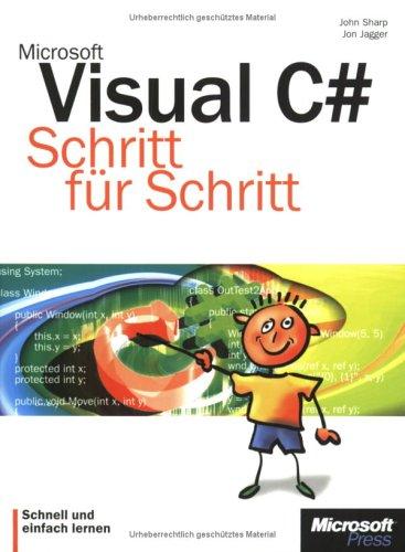 Microsoft Visual C#. Schritt für Schritt.