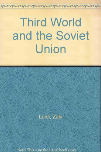 The Third World and the Soviet Union (English and French Edition)