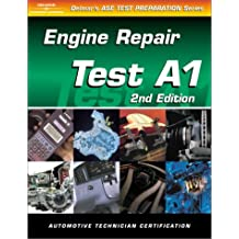 ASE Test Preparation - A1 Engine Repair by Delmar Learning Staff (2011,...