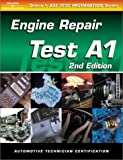 img - for ASE Test Prep Series -- Automobile (A1): Automotive Engine Repair (ASE Test Prep: Engine Repair Test A1) book / textbook / text book