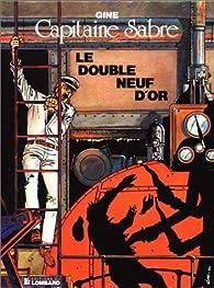 Le Double Neuf d'or : une histoire du journal 'Tintin ' par  Gine