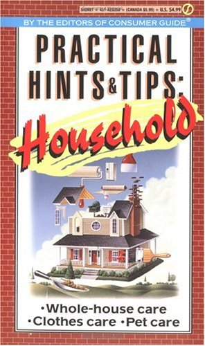 Practical Hints and Tips: Household