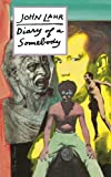 Diary of a Somebody, John Lahr, 0879101245