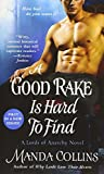 A Good Rake is Hard to Find: A Lords of Anarchy Novel (The Lords of Anarchy) by  Manda Collins in stock, buy online here