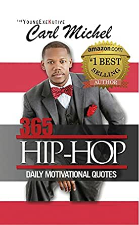 365 Hip Hop Daily Motivational Quotes