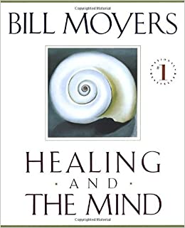 Book Healing and the Mind by Bill Moyers (1995-03-01)