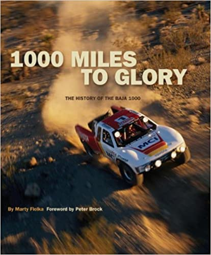 1000 Miles to Glory: The History of the Baja 1000