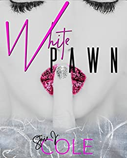 White Pawn: A Book Without A Genre by [Cole, Stevie J.]