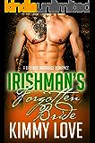 The Irishman's Forgotten Bride: A Bad Boy Romance