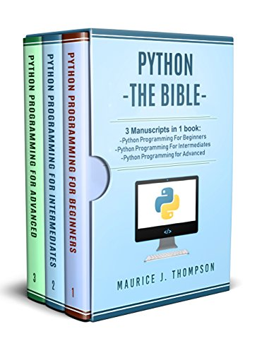 Python: 3 Manuscripts in 1 book: - Python