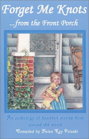 Forget Me Knots: From the Front Porch PDF