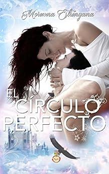 El círculo perfecto (El reino del águila nº 1) (Spanish Edition) by [Estríngana, Moruena]