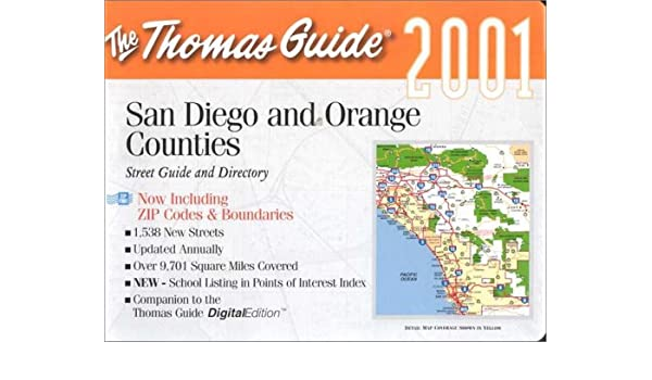 Thomas Guide 2001 San Diego: Including Portions of Imperial County ...