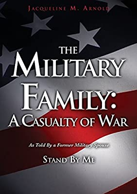 The Military Family: A Casualty of War