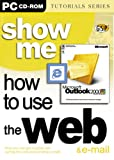 Show Me How to Use The Web
