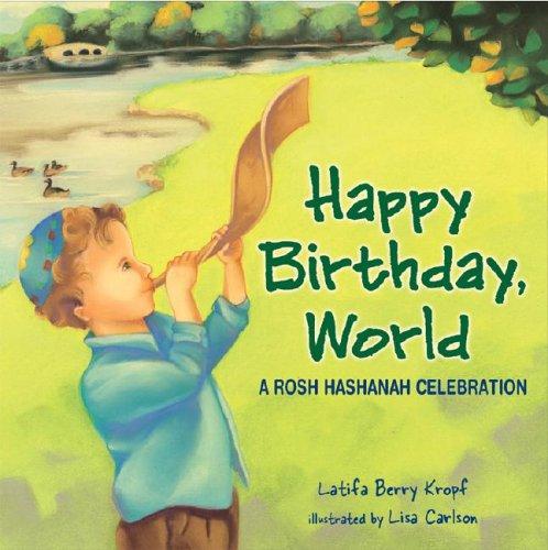 Happy Birthday, World: A Rosh Hashanah Celebration (Very First Board Books)