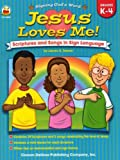 Jesus Loves Me!, Grades K - 4: Scriptures and Songs in Sign Language (Signing God's Word)