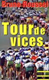 Tour de vices