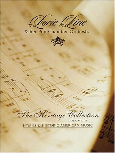 Lorie Line - The Heritage Collection Volume III: Hymns & Historic American Music (Lorie Line Sheet Music compare prices)