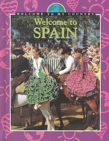 Download Welcome to Spain (Welcome to My Country) ebook