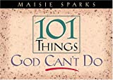 101 Things God Can't Do, Maisie Sparks, 0785274626